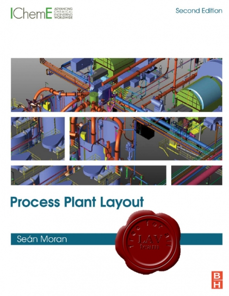 Process Plant Layout, Second Edition