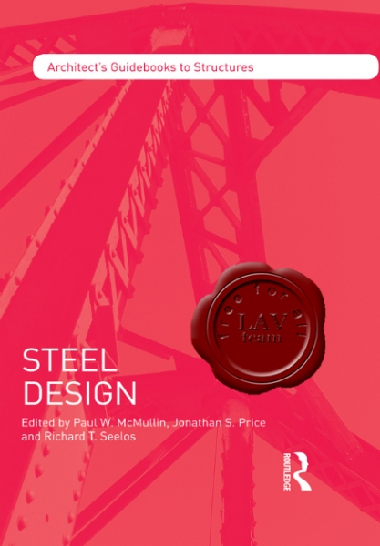 Steel Design (Architect's Guidebooks to Structures)