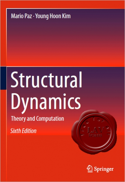 Structural Dynamics, Theory and Computation, Sixth Edition