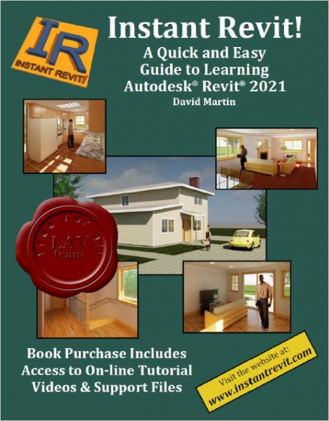 Instant Revit! A Quick and Easy Guide to Learning Autodesk Revit 2021
