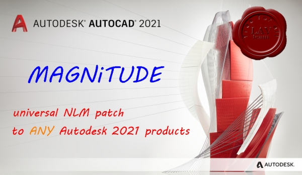 Universal NLM patch to ANY Autodesk 2021 software