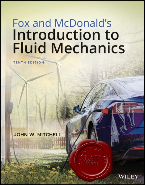Introduction to Fluid Mechanics, Tenth Edition